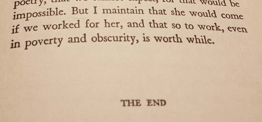 """Final sentence of the essay reads, """"But I maintain that she would come if we worked for her, and that so to work, even in poverty and obscurity, is worth while"""""""